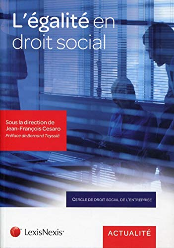 L'égalité en droit social (French Edition): Jean-François Cesaro