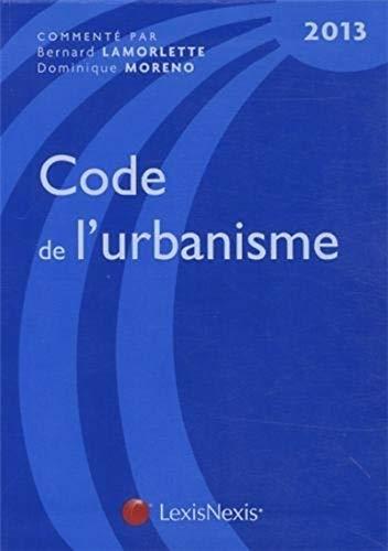9782711017577: Code de l'urbanisme 2013