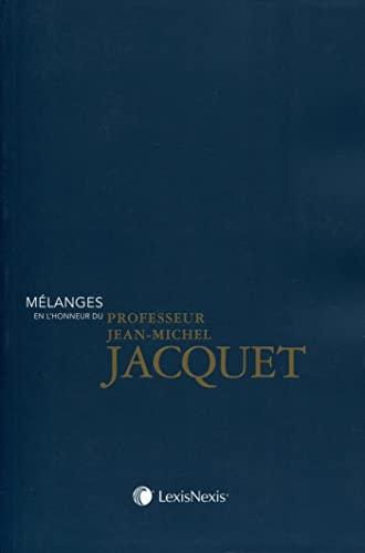 Mélanges en l'honneur du professeur Jean-Michel Jacquet: Dolores Bentolila, Marcelo G. ...