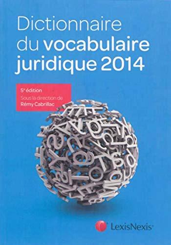 9782711018482: Dictionnaire du vocabulaire juridique (édition 2014)