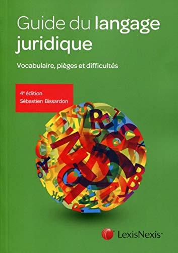 9782711018505: Guide du langage juridique : Vocabulaire, pièges et difficultés