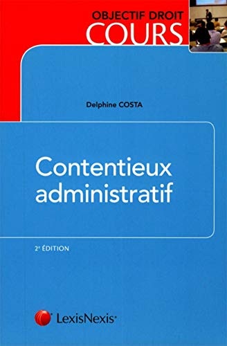 Contentieux administratif: Costa Delphine