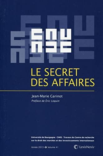 Le secret des affaires: Jean Marie Garinot