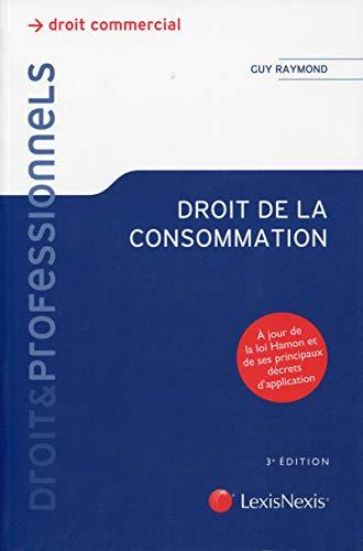 Droit de la consommation : A jour de la loi Hamon et de ses principaux décrets d'...