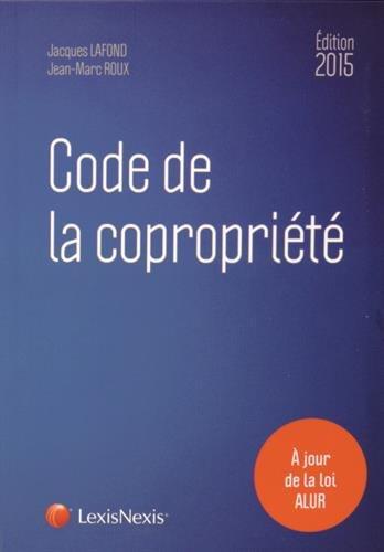 9782711021192: Code de la copropriété, 2015 : A jour de la loi ALUR
