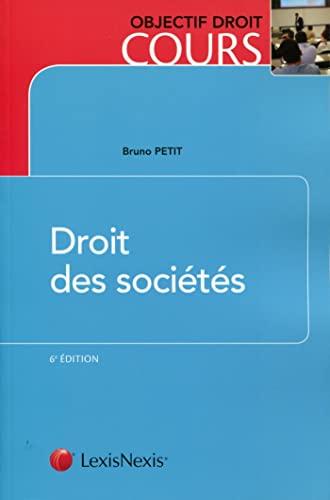 droit des sociétés (6e édition): Bruno Petit
