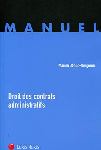 9782711021314: Droit des contrats administratifs