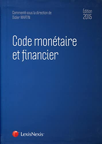 9782711022069: Code mon�taire et financier 2015