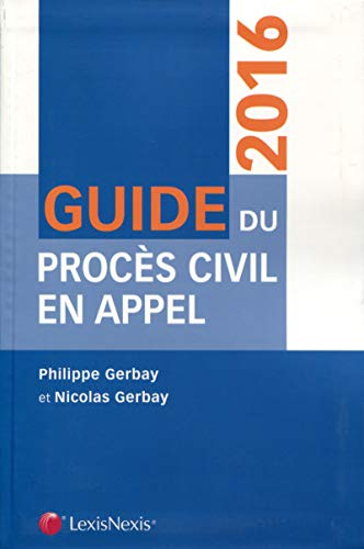 Guide du procès civil en appel 2015