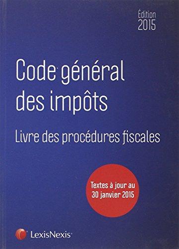code général des impôts ; livre des procédures fiscales (édition ...