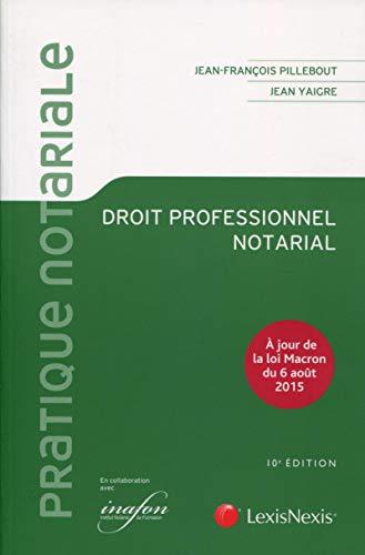 Droit professionnel notarial: Pillebout, Jean-François