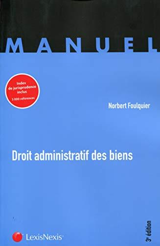 Droit Administratif Des Biens: Foulquier Norbe