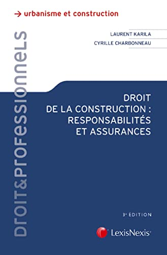9782711023417: Droit de la construction : Responsabilités et assurances