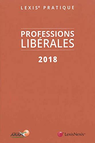 professions libérales (3e édition): Collectif