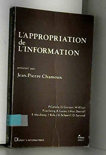9782711106325: L'Appropriation de l'information (Litec droit) (French Edition)
