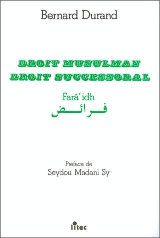 9782711120260: Droit musulman: : droit successoral : faraidh (French Edition)