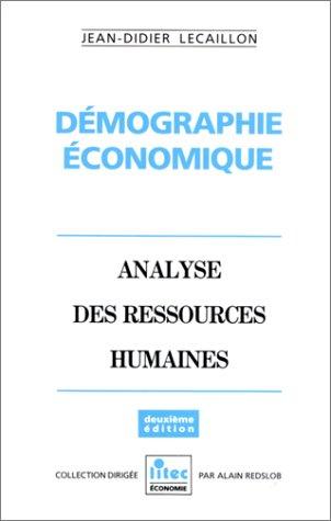 9782711121557: Démographie économique: Analyse des ressources humaines (ancienne édition)