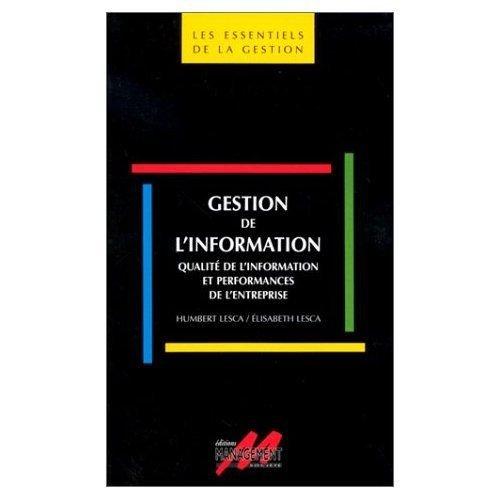 9782711124978: Gestion de l'information: Qualité de l'information et performances de l'entreprise
