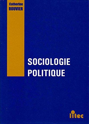 9782711125180: Sociologie politique (ancienne �dition)