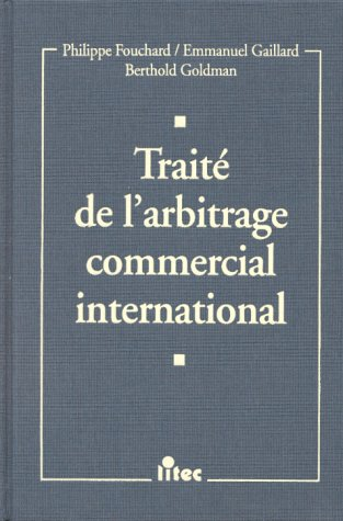9782711125739: Traité de l'arbitrage commercial international (ancienne édition)