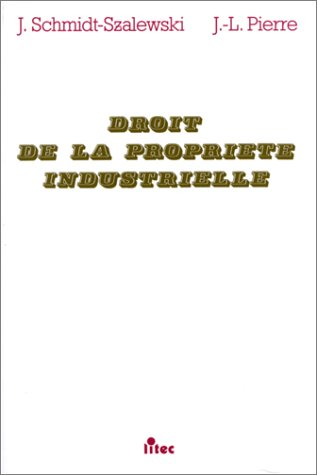 9782711126262: Droit de la propriete industrielle (French Edition)