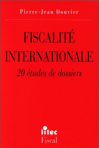9782711127184: Fiscalit� internationale, 1re �dition. 20 �tudes de dossiers (ancienne �dition)