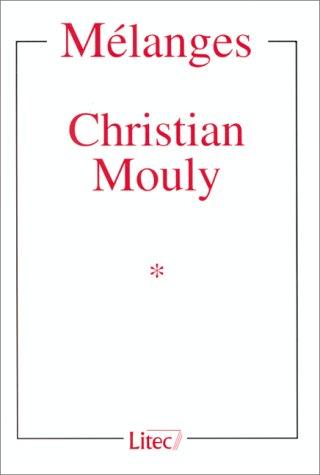9782711128983: Mélanges à la mémoire de Christian Mouly (ancienne édition)