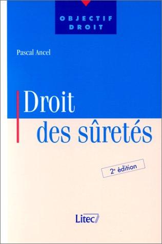 9782711132386: Droit des sûretés, 2e édition