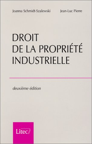 9782711133031: Droit De La Propriete Industrielle (French Edition)