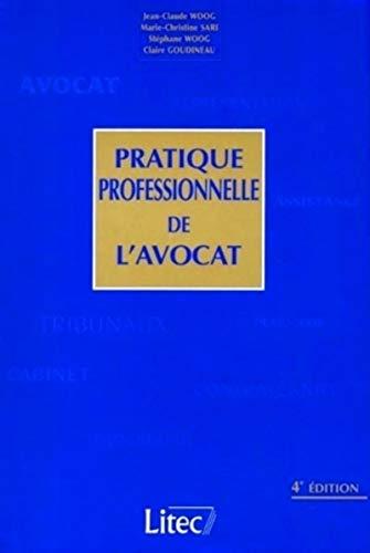 9782711133376: Pratique professionnelle de l'avocat