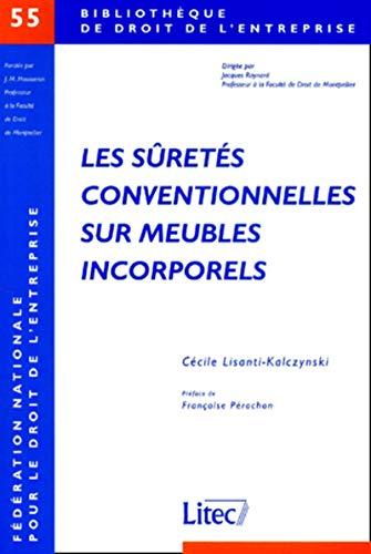 les suretes conventionnelles sur meubles incorporels: C. Lisonli