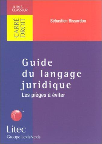 9782711134366: Guide du langage juridique : Les pièges à éviter