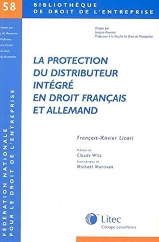 9782711134663: La protection du distributeur intégré en droit français et allemand