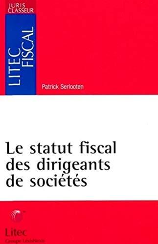 9782711134915: Le statut fiscal des dirigeants de sociétés
