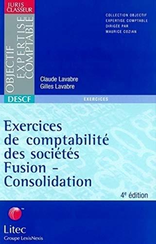 9782711134953: Exercices de comptabilité des sociétés : Fusion-consolidation 2002 (ancienne édition)