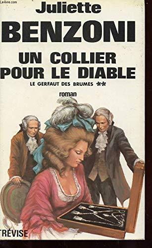 9782711202379: Un Collier Pour Le Diable - Tome 2 : Le Gerfaut Des Brumes