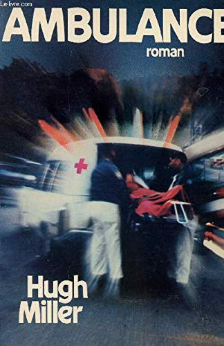 ambulance: miller hugh