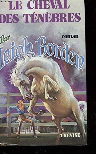 Le cheval des tenebres: Borden Leigh