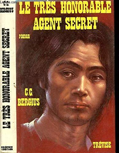 Le Tr?s honorable agent secret: C.-C.Bergius Evelyne Stauffer
