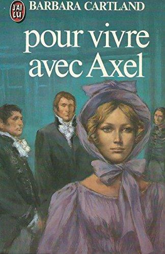 9782711204342: pour vivre avec Axel