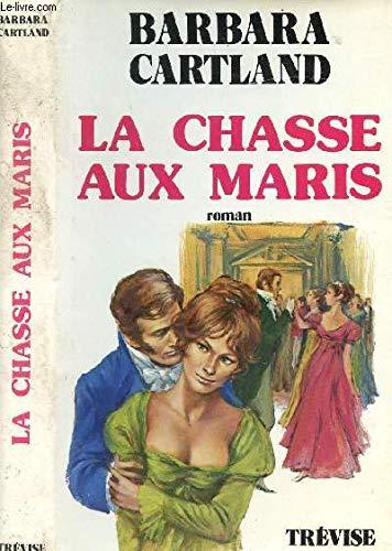 9782711204588: La Chasse aux maris