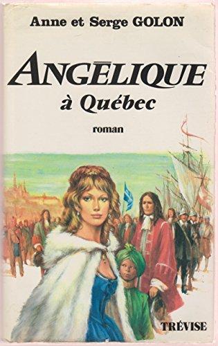 9782711205622: Angélique à Québec