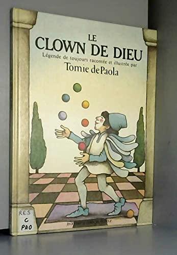 9782711301317: Le Clown de Dieu : L�gende de toujours
