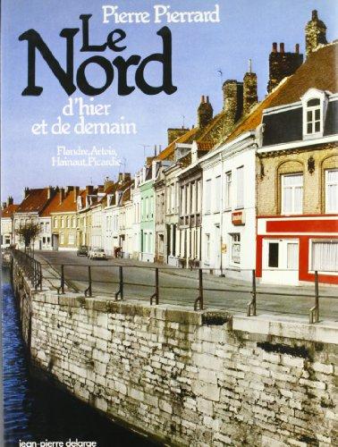 Le Nord d'hier et de demain: Pierrard, Pierre
