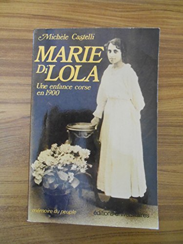9782711302185: Marie di Lola (Mémoire du peuple) (French Edition)