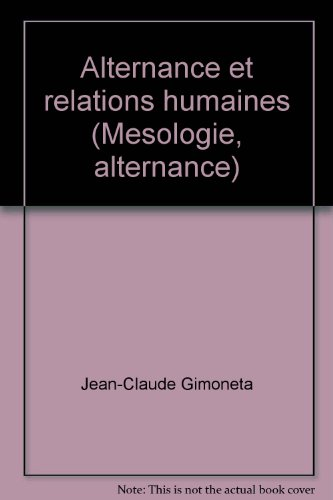 9782711302635: Alternance et relations humaines