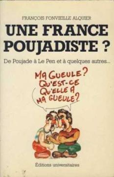 9782711302840: Une France poujadiste?: De Poujade à Le Pen et à quelques autres-- (Collection Libertés) (French Edition)