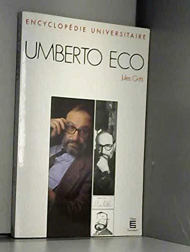 9782711304370: Umberto Eco (Encyclopédie universitaire) (French Edition)