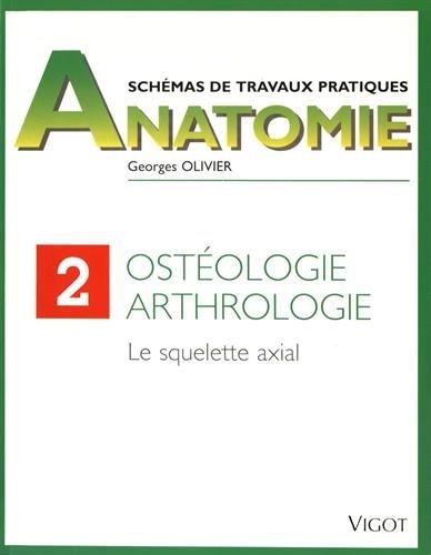 9782711407262: Ostéologie arthrologie : Le squelette axial