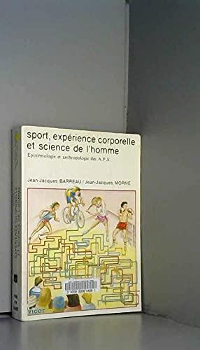 Sport, exp?rience corporelle et science de l'homme: n/a